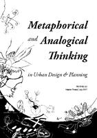Metaphorical and Analogical Thinking in Urban Design and Planning