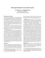 Multi-Agent Planning for Non-Cooperative Agents