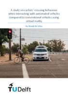 A study on cyclists' crossing behaviour when interacting with automated vehicles compared to conventional vehicles using virtual reality