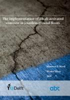 The implementation of alkali-activated concrete in jointless ground floors