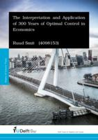 The Interpretation and Application of 300 Years of Optimal Control in Economics