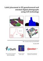 Label placement in 3D georeferenced and oriented digital photographs using GIS technology