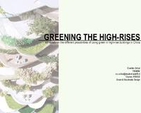 Greening the high-rises: An essay on the different possibilities of using green in high-rise buildings in China