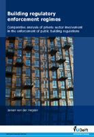 Building regulatory enforcement regimes: Comparative analysis of private sector involvement in the enforcement of public building regulations