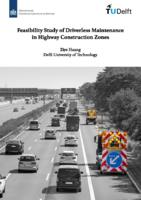 Feasibility Study of Driverless Maintenance in Highway Construction Zones