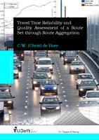 Travel Time Reliability and Quality Assessment of a Route Set through Route Aggregation