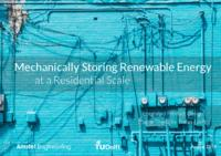 Mechanically Storing Renewable Energy at a Residential Scale