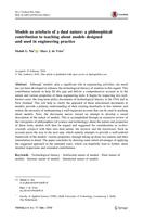 Models as artefacts of a dual nature: A philosophical contribution to teaching about models designed and used in engineering practice