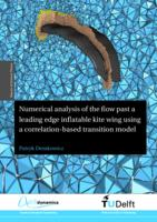 Numerical analysis of the flow past a leading edge inflatable kite wing using a correlation-based transition model