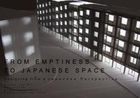 From Emptiness to Japanese Space: Designing from a Japanese Perspective