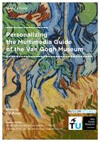 Personalizing the multimedia guide of the Van Gogh Museum