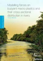 Modelling forces on buoyant macro plastics and their cross-sectional distribution in rivers