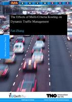 The Effects of Multi-Criteria Routing on Dynamic Traffic Management