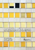 Converting office space: Using modular prefab architecture to convert vacant office buildings.