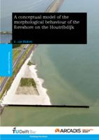 A conceptual model of the morphological behaviour of the foreshore on the Houtribdijk