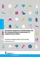 Cumulative exposure to disadvantage and the intergenerational transmission of neighbourhood effects