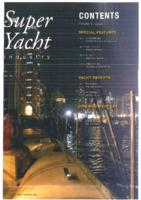 Contents Super Yacht Industry, Netherlands Leading Business Magazine for the International Super Yacht Industry