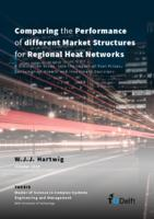 Comparing the Performance of different Market Structures for Regional Heat Networks