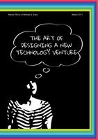 The art of designing a new technology venture