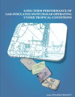 Long term performance of gas-insulated switchgear operating under tropical conditions
