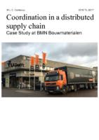 Coordination in a distributed supply chain - Case Study at BMN Bouwmaterialen