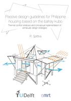 Passive design guidelines for Philippine housing based on the bahay kubo