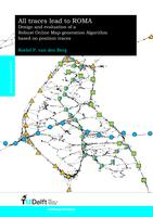 All roads lead to ROMA: Design and evaluation of a Robust Online Map-generation Algorithm based on position traces
