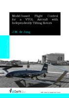 Model-based Flight Control for a VTOL Aircraft with Independently Tilting Rotors