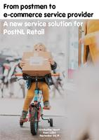 From postmen to e-commerce service provider: A new service solution for PostNL Retail