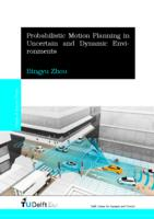 Probabilistic Motion Planning in Uncertain and Dynamic Environments