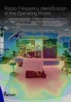 Radio Frequency Identification in the Operating Room: A systematic approach to test the feasibility of RFID in the operating room for surgical phase recognition