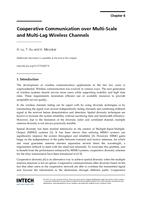 Cooperative Communication over Multi-Scale and Multi-Lag Wireless Channels