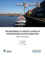 The development of a method to assess the future-proofness of Dutch inland ports