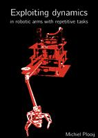 Exploiting Dynamics in robotic arms with repetitive tasks