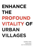 Enhance the profound vitality of urban villages