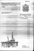 Proceedings of the International Symposium on Offshore Drilling Rigs, Organized by: The Royal Institution of Naval Architects, RINA, London, UK, November 1970