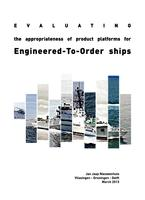 Evaluating the appropriateness of product platforms for engineered-to-order ships