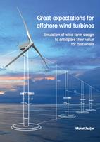 Great expectations for offshore wind turbines: Emulation of wind farm design to anticipate their value for customers