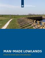Man-made lowlands, a future for ancient dykes in the Netherlands