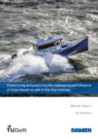 Determining and predicting the seakeeping performance of ships based on jerk in the ship motions